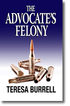 The Advocate's Felony
